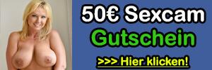 50€ Sexcam Gutschein